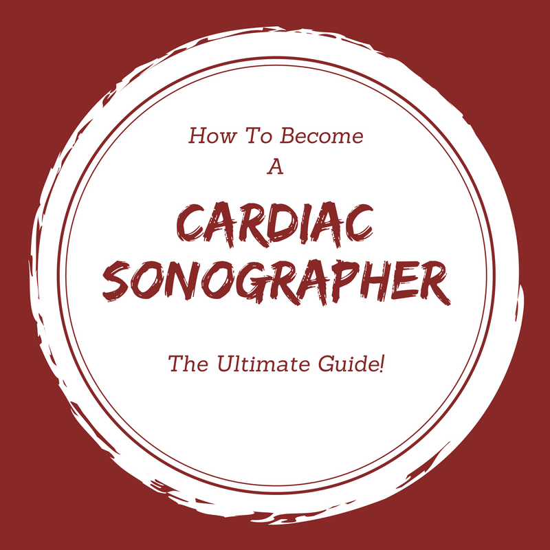 how to become a cardiac sonographer the ultimate guide